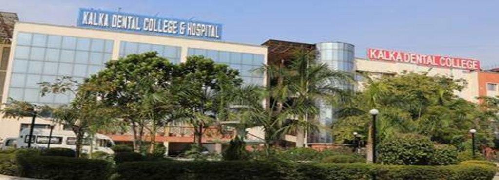 Kalka Dental College & Hospital